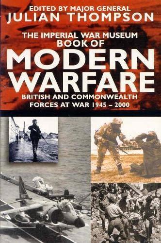 IWM Book of Modern Warfare By Julian Thompson