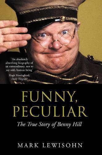 Funny, Peculiar By Mark Lewisohn