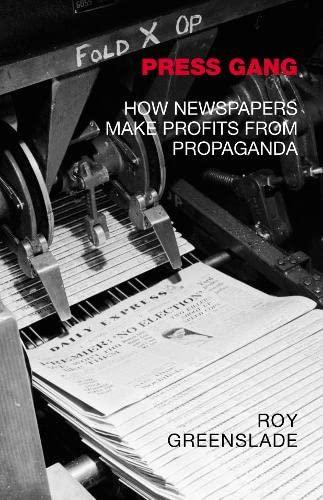 Press Gang By Roy Greenslade