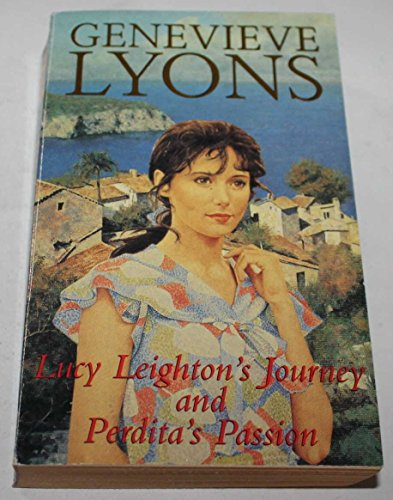 """Lucy Leighton""""s Journey and Perditas Passion By Genevieve Lyons"""