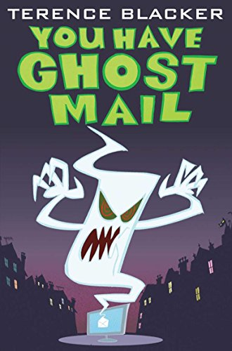 You Have Ghost Mail By Terence Blacker