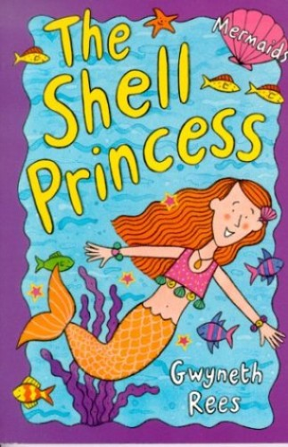 The Shell Princess By Gwyneth Rees