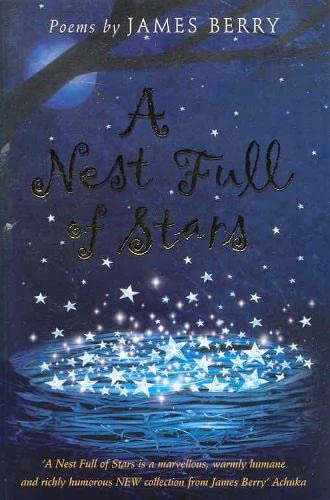 A Nest Full of Stars By James Berry