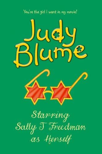 Starring Sally J. Freedman as Herself By Judy Blume