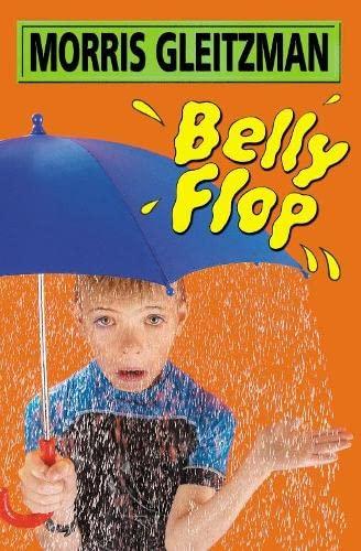 Belly Flop (PB) By Morris Gleitzman