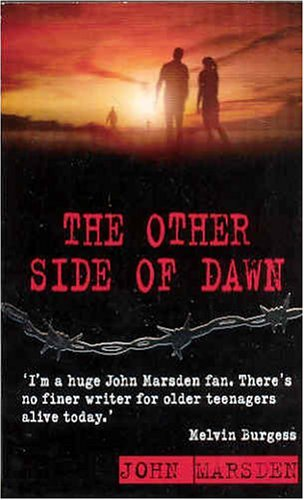 The Other Side of Dawn (PB) (War) By John Marsden