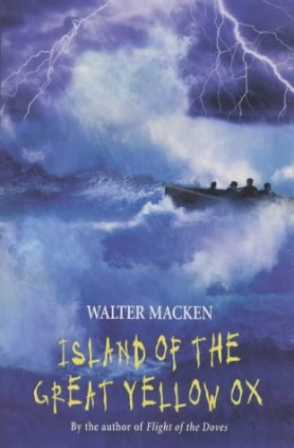 Island of the Great Yellow Ox (PB) By Walter Macken