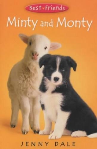 Best Friends 3:Minty and Monty By Jenny Dale