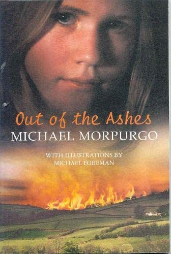 Out of the Ashes (PB) By Michael Morpurgo