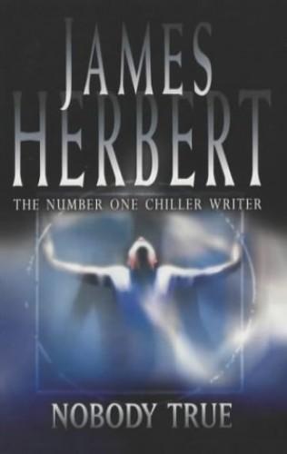 Nobody True By James Herbert