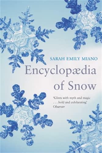 Encyclopedia of Snow By Sarah Emily Miano