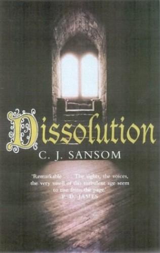 Dissolution By C. J. Sansom