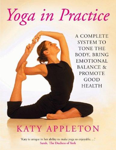 Yoga in Practice By Katy Appleton