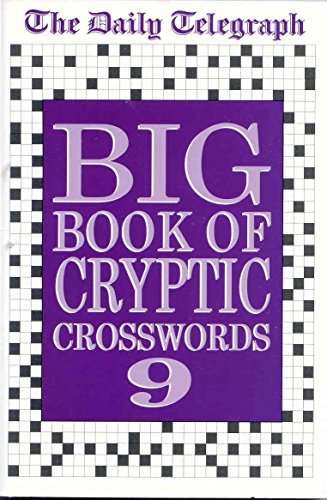 Daily Telegraph Big Book of Cryptic Crosswords 9 By Telegraph Group Limited