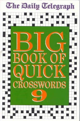Daily Telegraph Big Book of Quick Crosswords 9 By Telegraph Group Limited