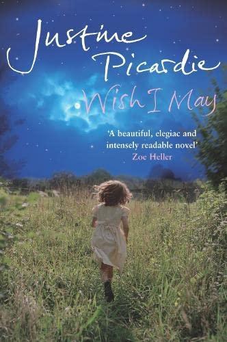 Wish I May By Justine Picardie