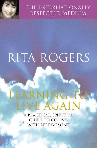 Learning to Live Again By Rita Rogers
