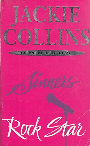 Jackie Collins Omnibus: Rock Star, and, Sinners By Jackie Collins
