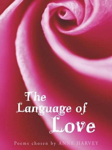 The Language of Love By Anne Harvey