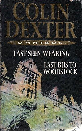 Last Seen Wearing/Last Bus Wood Duo By Colin Dexter