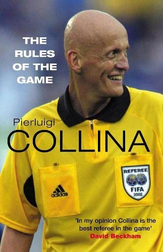Rules of the Game By Pierluigi Collina