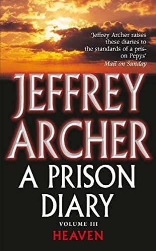 A Prison Diary Volume III By Jeffrey Archer