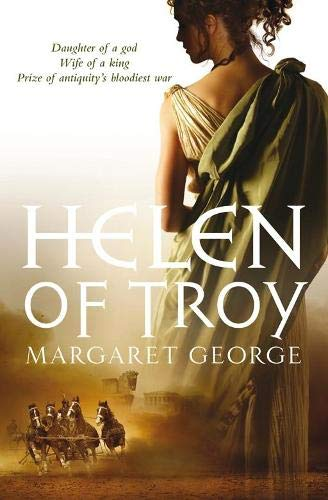 Helen of Troy: A Novel by Margaret George