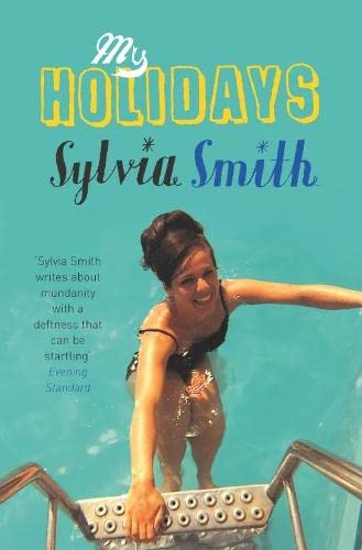 My Holidays By Sylvia Smith