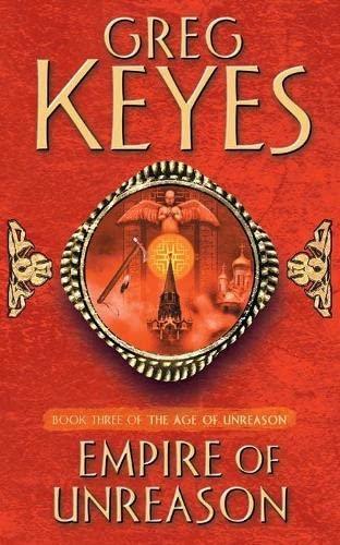 Empire of Unreason By Greg Keyes