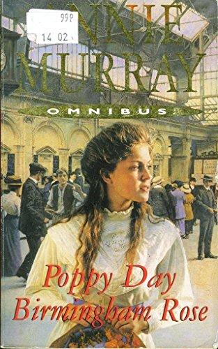 Poppy Day / Birmingham Rose by Annie Murray