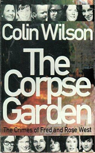 The Corpse Garden By Colin Wilson