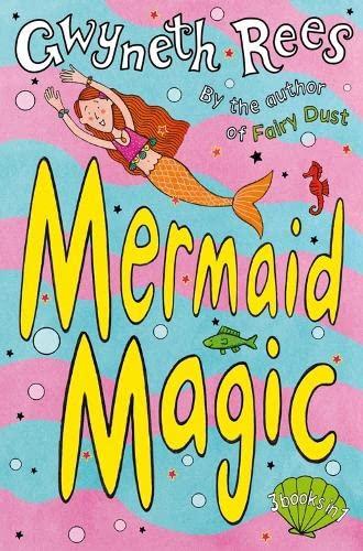 Mermaid Magic (Mermaids) By Gwyneth Rees