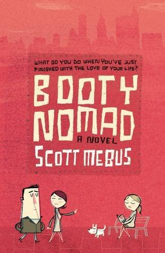 Booty Nomad By Scott Mebus
