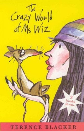 The Crazy World of Ms Wiz By Terence Blacker