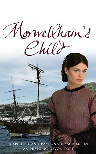 Morwellham's Child By Tania Crosse