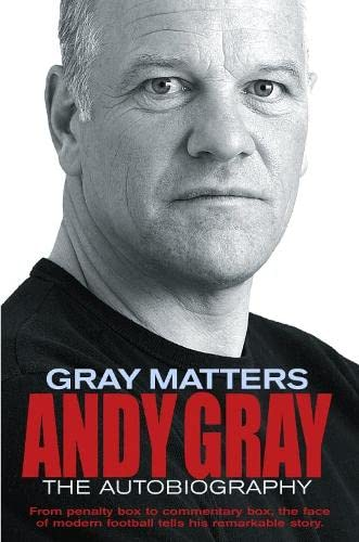 Gray Matters By Andy Gray