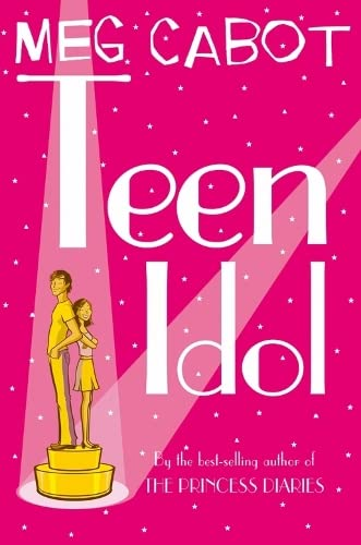 Teen Idol By Meg Cabot