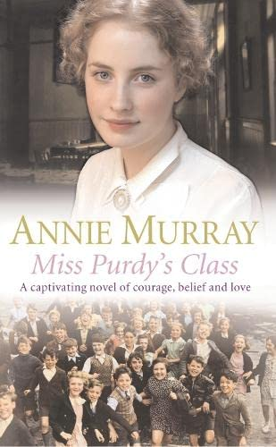 Miss Purdy's Class By Annie Murray