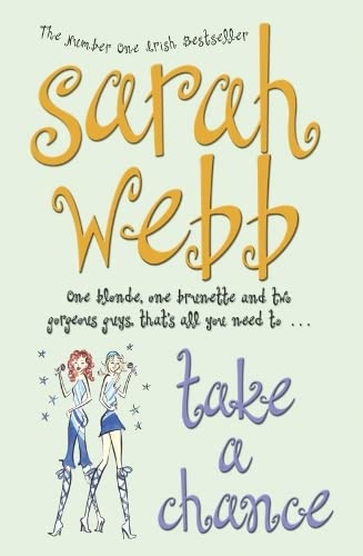 Take a Chance By Sarah Webb