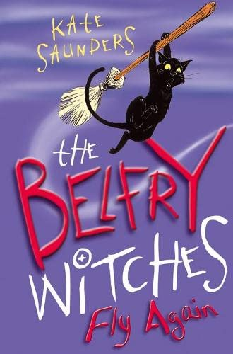 The Belfry Witches Fly Again By Kate Saunders