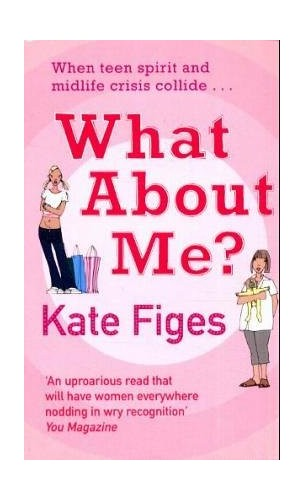 What About ME By Kate Figes