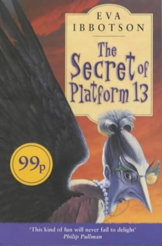 Secret of Platform 13 (Ottakar By Eva Ibbotson