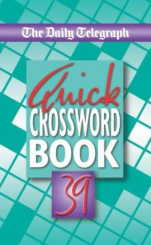 Daily Telegraph Quick Crossword Book 39 By Telegraph Group Limited