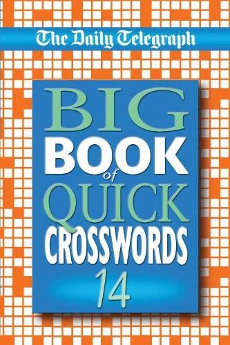 Daily Telegraph Big Book of Quick Crosswords 14 By Telegraph Group Limited
