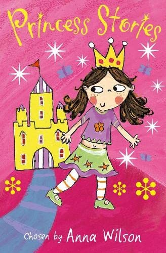 Princess Stories By Anna Wilson