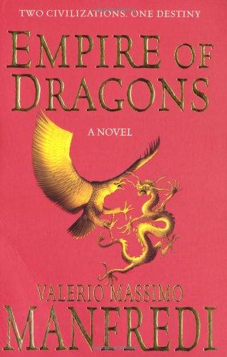 Empire of Dragons By Valerio Massimo Manfredi