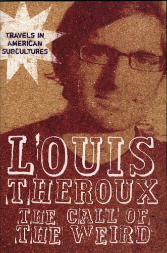 The Call of the Weird By Louis Theroux