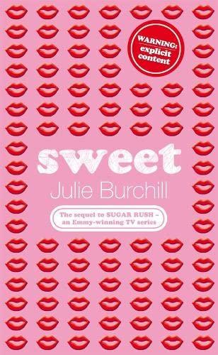 Sweet By Julie Burchill
