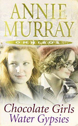 Anne Murray Omnibus - Chocolate Girls / Water Gypsies By Anne Murray
