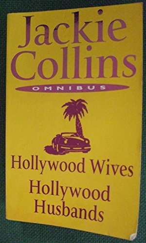 Jackie Collins Omnibus: Hollywood Wives, and, Hollywood Husbands By Jackie Collins